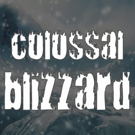 Colossal Blizzard balay