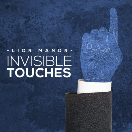 invisible touches lior manor