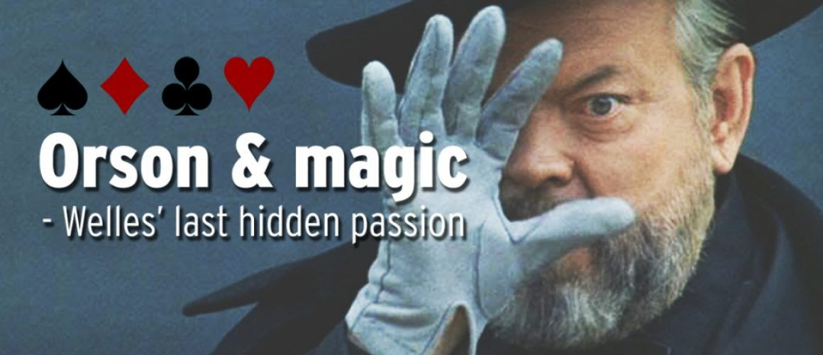 Orson Welles and Magic - ENG